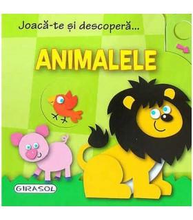 Joaca-Te Si Descopera - Animalele